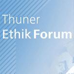 Thuner Ethik Forum